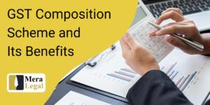 GST Composition Scheme and Its Benefits