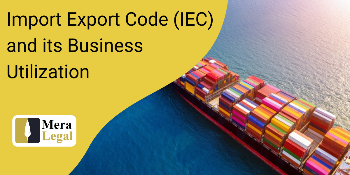 Import Export Code (IEC) and its Business Utilization