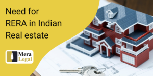 Need for RERA in Indian Real estate